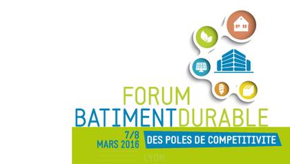 5ème Forum Bâtiment Durable des Pôles de Compétitivité