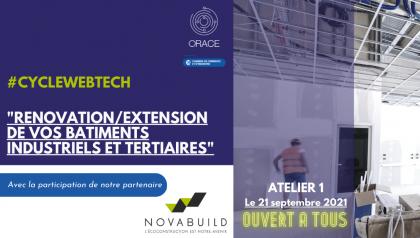 """Orace - Cycle WebTech Atelier 1 : """"Rénovation / Extension de bâtiment"""""""