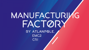 Manufacturing factory / Atlanpole