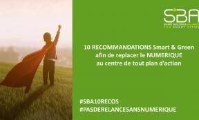 10 RECOMMANDATIONS Smart & Green afin de replacer le NUMÉRIQUE au centre de tout plan d'action
