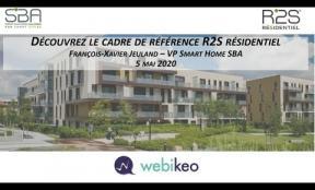 Webinaire R2S Résidentiel par François-Xavier Jeuland, Vice-Président Smart Home de la SBA